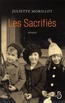 Couverture du livre « Les sacrifiés » de Juliette Morillot aux éditions Belfond