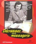 Couverture du livre « Decrassez Votre Messagerie » de Jeff Duntemann aux éditions Campuspress