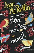 Couverture du livre « Mon midi, mon minuit » de Anna Mcpartlin aux éditions Cherche Midi