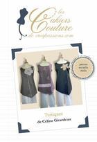 Couverture du livre « Tuniques asymétriques » de Celine Girardeau aux éditions Creapassions.com