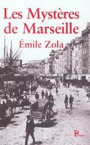 Couverture du livre « Les mysteres de marseille » de Émile Zola aux éditions Parangon