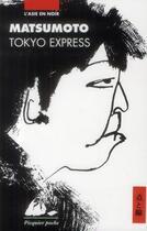 Couverture du livre « Tokyo express » de Seicho Matsumoto aux éditions Picquier