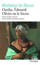 Couverture du livre « Ourika ; Edouard ; Olivier ou le secret » de Madame De Duras aux éditions Gallimard