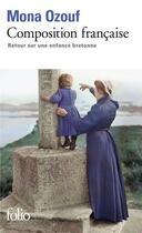 Couverture du livre « Composition française ; retour sur une enfance bretonne » de Mona Ozouf aux éditions Gallimard