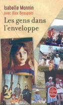 Couverture du livre « Les gens dans l'enveloppe » de Isabelle Monnin et Alex Beaupain aux éditions Lgf