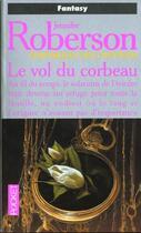 Couverture du livre « Vol Du Corbeau » de Jennifer Roberson aux éditions Pocket