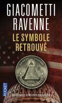 Couverture du livre « Le symbole retrouvé ; Dan Brown et le mystère maçonnique » de Eric Giacometti et Jacques Ravenne aux éditions Pocket