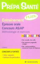 Couverture du livre « Entrainement Flash. Epreuve Orale D'Admission As Et Ap 3ed » de Benoist aux éditions Elsevier-masson