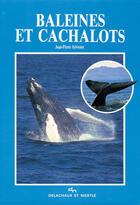 Couverture du livre « Baleines et cachalots » de Sylvestre Jean-Pierr aux éditions Delachaux & Niestle