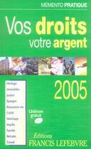 Couverture du livre « Vos droits votre argent » de Collectif aux éditions Lefebvre