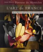 Couverture du livre « L'art de France t.3 ; de la révolution à nos jours 1771-2010 » de Jean-Marie Perouse De Montclos aux éditions Menges