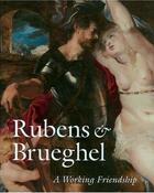 Couverture du livre « Rubens & bruegel a working friendship /anglais » de Woollett Anne aux éditions Waanders