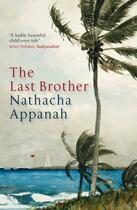 Couverture du livre « The Last Brother » de Nathacha Appanah aux éditions Quercus Publishing Digital