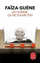 Couverture du livre « Un homme, ça ne pleure pas » de Faiza Guene aux éditions Lgf