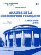 Couverture du livre « Analyse de la conjoncture française ; application à 1991 » de Jacques Meraud aux éditions Economica