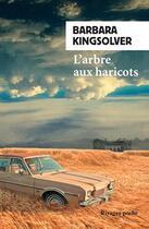 Couverture du livre « L'arbre aux haricots » de Barbara Kingsolver aux éditions Rivages