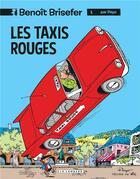 Couverture du livre « Benoît Brisefer T.1 ; les taxis rouges » de Peyo aux éditions Lombard