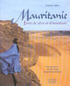 Couverture du livre « Mauritanie terre de reve et d'aventure » de Patrick Vabre aux éditions Georges Naef