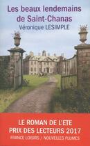 Couverture du livre « Les beaux lendemains de Saint-Chanas » de Veronique Lesimple aux éditions Nouvelles Plumes