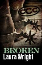 Couverture du livre « Broken » de Laura Wright aux éditions Penguin Group Us