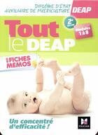 Couverture du livre « Tout le DEAP en fiches mémos ; diplôme d'Etat auxiliaire de puériculture - révision » de Kamel Abbadi aux éditions Foucher