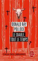 Couverture du livre « Le diable, tout le temps » de Donald Ray Pollock aux éditions Lgf