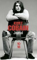 Couverture du livre « Journal » de Kurt Cobain aux éditions 10/18