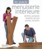 Couverture du livre « Menuiseries intérieures » de Alain Thiebaut et Philippe Bierling aux éditions Saep