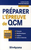 Couverture du livre « Préparer l'épreuve de QCM catégorie B et C » de Murielle Dufour aux éditions Studyrama