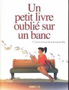 Couverture du livre « Un petit livre oublié sur un banc t.2 » de Jim et Mig aux éditions Bamboo