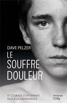 Couverture du livre « Le souffre-douleur » de Dave Pelzer aux éditions City