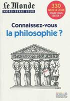 Couverture du livre « Connaissez-vous la philosophie ? » de Collectif aux éditions Rue Des Ecoles