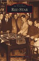 Couverture du livre « Red star » de Laporte et Saillant aux éditions Editions Sutton