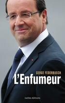 Couverture du livre « L'enfumeur » de Serge Federbusch aux éditions Ixelles