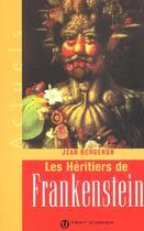 Couverture du livre « Les Heritiers De Frankenstein » de Bergeron Jean aux éditions Trait D'union