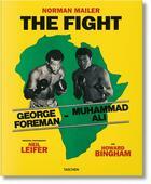 Couverture du livre « The fight » de Norman Mailer et Neil Leifer et J. Michael Lennon et Howard L. Bingham aux éditions Taschen
