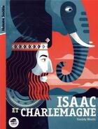Couverture du livre « Isaac et Charlemagne » de Freddy Woets aux éditions Oskar