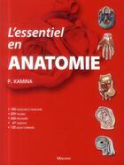 Couverture du livre « L'essentiel en anatomie » de Pierre Kamina aux éditions Maloine