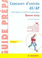 Couverture du livre « Concours d'entree as-ap ; epreuve ecrite ; 6e edition » de Jacqueline Gassier aux éditions Elsevier-masson