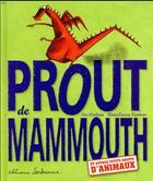Couverture du livre « Prout de mammouth et autres bruits d'animation » de Noe Carlain et Anna Laura Cantone aux éditions Sarbacane