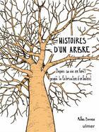 Couverture du livre « Histoire d'un arbre ; depuis sa vie en forêt jusqu'à la fabrication d'un fauteuil » de Mathias Bonneau aux éditions Eugen Ulmer