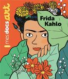 Couverture du livre « Frida Kahlo » de Aurelie Grand et Sarah Barthere aux éditions Milan