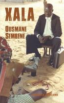 Couverture du livre « Xala » de Ousmane Sembene aux éditions Presence Africaine