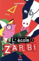 Couverture du livre « L'école Zarbi T.2 » de Louis Sachar aux éditions Mediaspaul