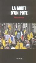 Couverture du livre « La Mort D'Un Pote » de Emilie Frèche aux éditions Panama