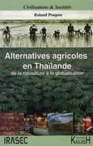 Couverture du livre « Alternatives agricoles ; de la riziculture à la mondialisation » de Roland Poupon aux éditions Kailash