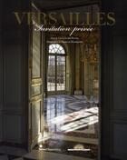 Couverture du livre « Versailles ; invitation privée » de Guillaume Picon et Francis Hammond aux éditions Skira Paris