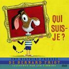 Couverture du livre « Qui suis-je ? » de Bernard Friot et Leo Timmers aux éditions Milan