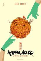 Couverture du livre « Happa no ko ; le peuple de feuilles » de Karin Serres aux éditions Rouergue