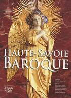 Couverture du livre « Haute-Savoie baroque » de Jean-Paul Gay aux éditions La Fontaine De Siloe